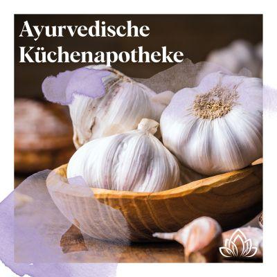 Vyana Yoga Ayurvedische Küchenapotheke Knoblauch